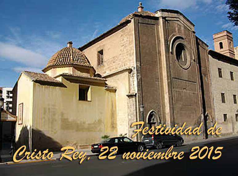 CRÓNICA DE UN CONCIERTO ANUNCIADO. Festividad de Cristo Rey 22 noviembre 2015