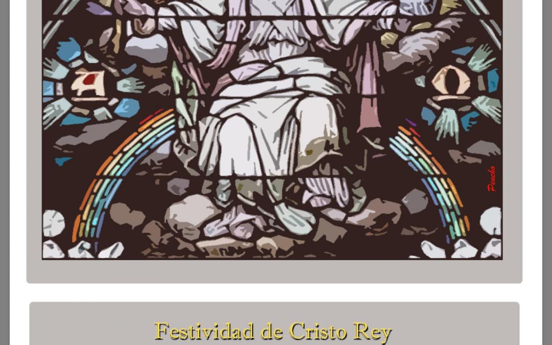 Proximo Concierto: Festividad de Cristo Rey. Celebración de la Eucaristía