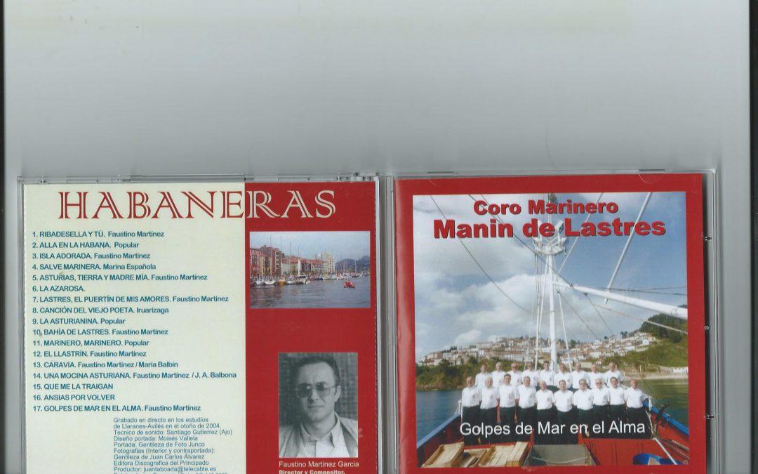 CRÍTICA DISCOGRAFICA MENSUAL: CORO MARINERO MANIN DE LASTRES. GOLPES DE MAR EN EL ALMA