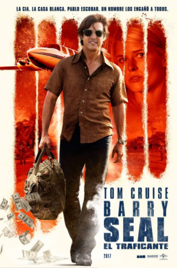 RESEÑA CINEMATOGRÁFICA.  BARRY SEAL, EL TRAFICANTE.