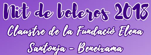 """NUESTRA PROXIMA ACTAUCION: """"NIT DE BOLEROS"""" en BENEIXAMA"""