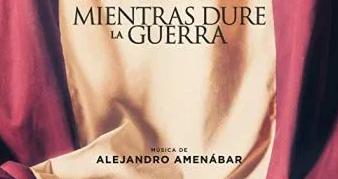 RESEÑA CINEMATOGRÁFICA. MIENTRAS DURE LA GUERRA.